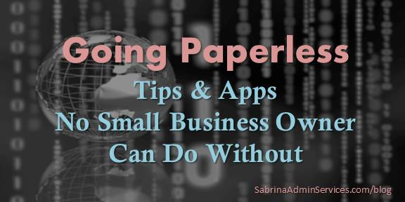 Going Paperless - Tips and Apps No Small Business Owner Can Do Without