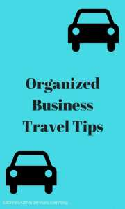 Organized Business Travel Tips