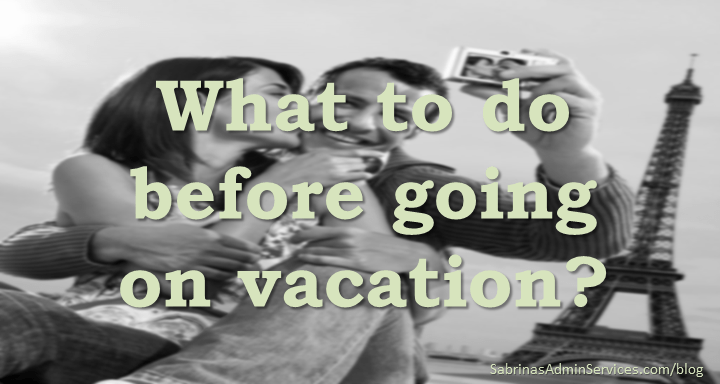 What to do before going on vacation