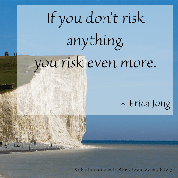 If you don't risk anything, you risk even more. - Erica Jong