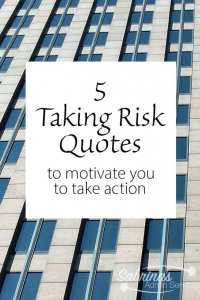 5 taking risk quotes to motivate you to take action