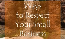 Ways to Respect Your Small Business