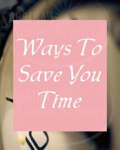 Ways to Save You Time