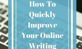 How To Quickly Improve Your Online Writing