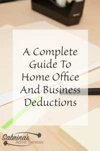 A Complete Guide to Home Office and Business Deductions
