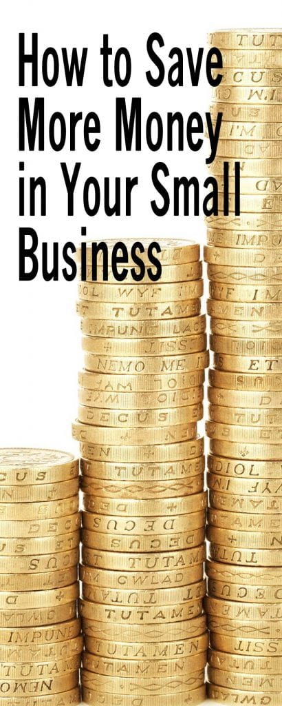 How to Save More Money in Your Small Business