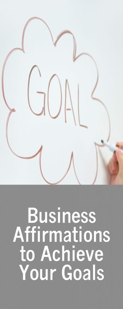 Business Affirmations to Achieve Your Goals