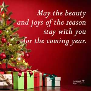 May the beauty and joys of the season stay with you for the coming year. -11 Free Seasons Greetings Images to Share With Clients