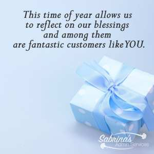 This time of year allows us to reflect on our blessings and among them are fantastic customers like you. - 11 Free Seasons Greetings Images to Share With Clients