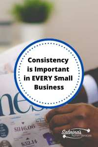 Consistency is important in every small business