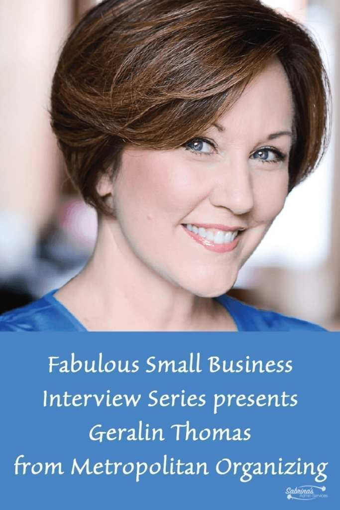 Fabulous Small Business Interview Series presents Geralin Thomas from Metropolitan Organizing