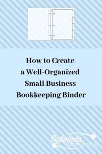 How to Create a Well-Organized Small Business Bookkeeping Binder