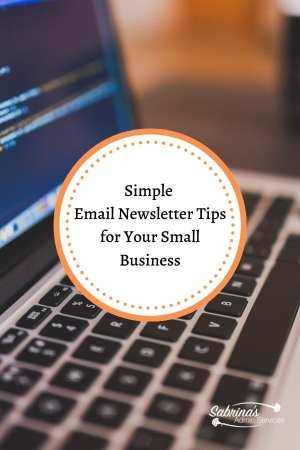 Simple Email Newsletter Tips for Your Small Business
