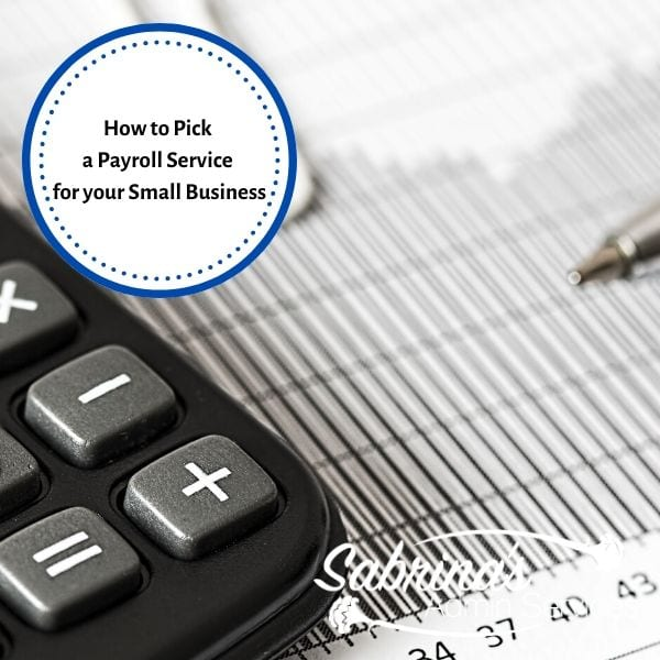 How to Pick a Payroll Service for your business