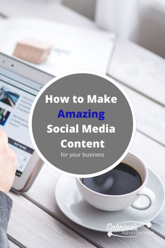 How to Make Amazing Social Media Content