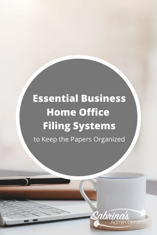Essential Business Home Office Filing Systems to Keep the Papers Organized