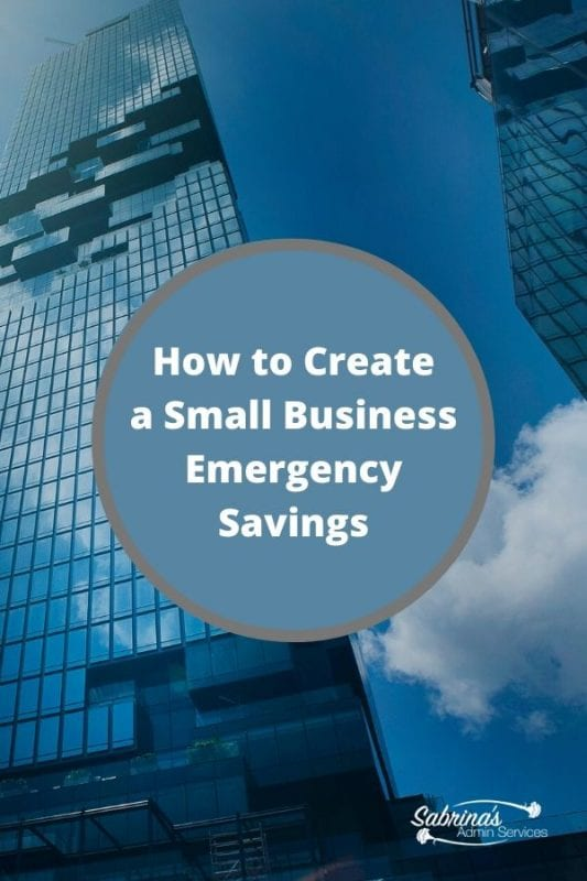 How To Create A Small Business Emergency Savings