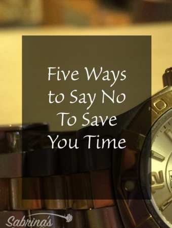 Five Ways to Say No To Save You Time
