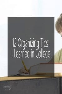 12 Organizing Tips I Learned in College