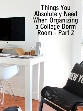 Things You Absolutely Need When Organizing a College Dorm Room Part 2