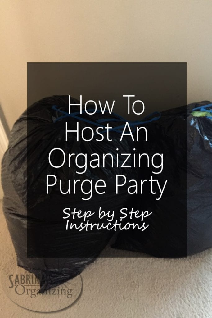 How To Host An Organizing Purge Party Step By Step