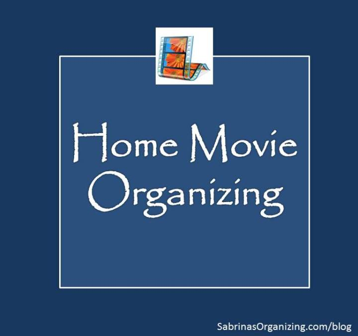 home movie organizing tips