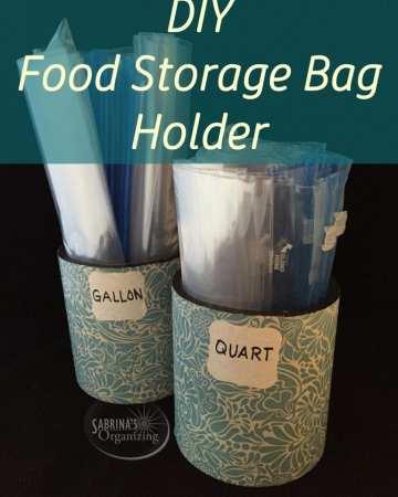 DIY food storage bag holder | Sabrina's Organizing