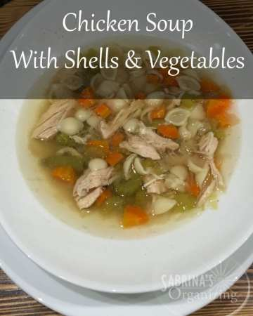 Chicken Soup with Shells and Vegetables | Sabrina's Organizing #slowcooker #soup