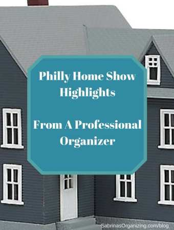 Philly Home Show Highlights From A Professional Organizer #homeshow #philly