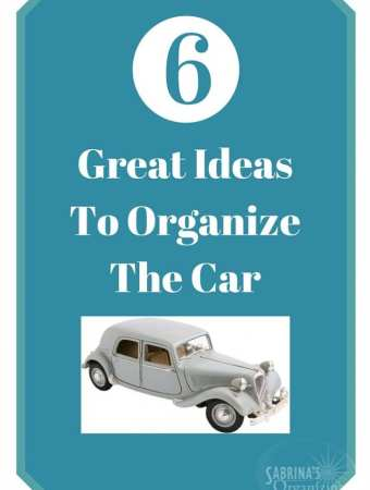 6 Great Ideas To Organize The Car | Sabrina's Organizing #car #organization
