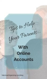 Tips to How to help your parents with online accounts