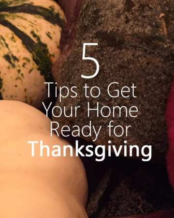 5 Tips to Get Your Home Ready for Thanksgiving