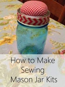 How to Make Sewing Mason Jar Kits