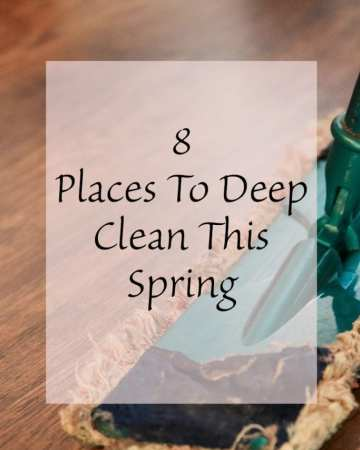 8 places to deep clean this spring