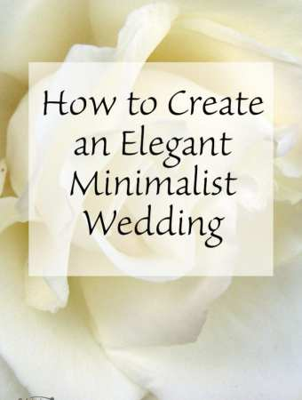 How to Get an Elegant Minimalist Wedding