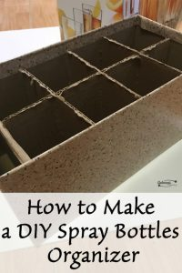 How to Make A DIY Spray Bottles Organizer