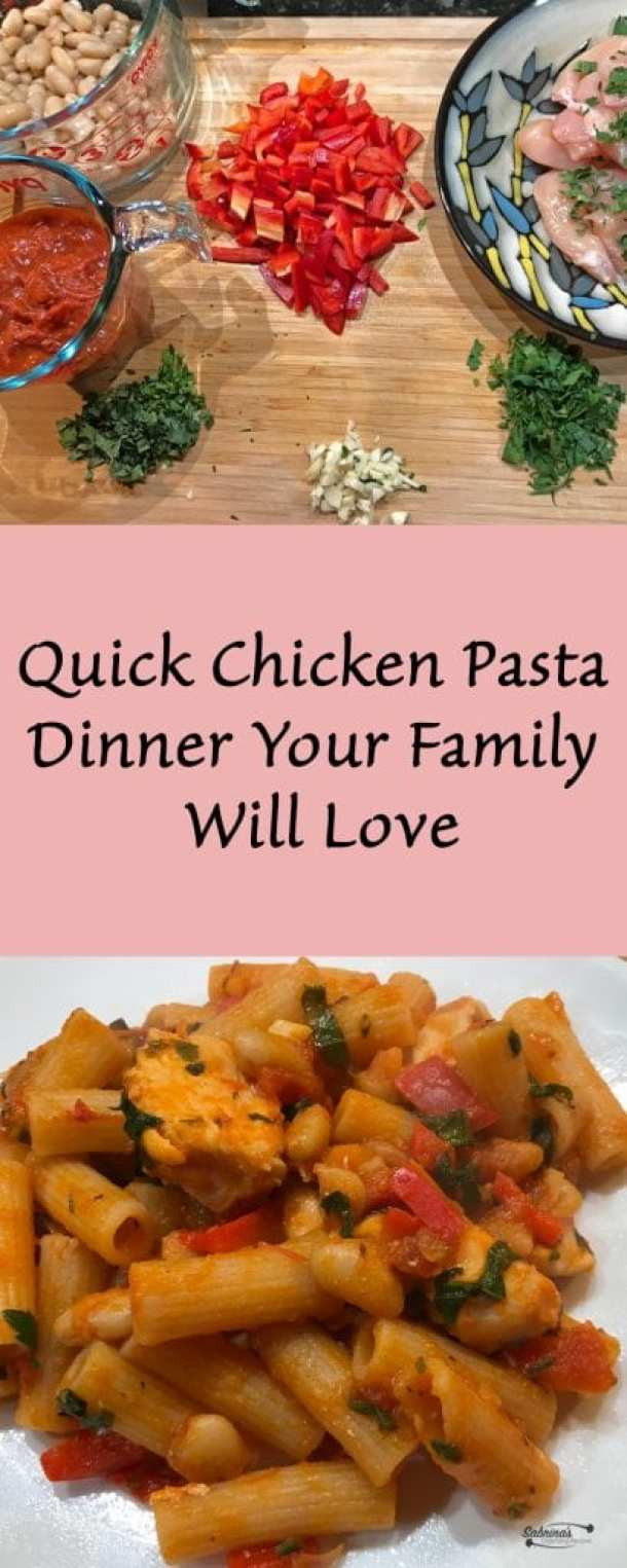 Quick Chicken Pasta Dinner Your Family Will Love