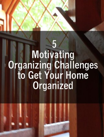 5 Motivating Organizing Challenges to Get Your Home Organized