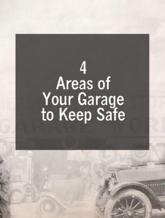 4 Areas of Your Garage to Keep Safe