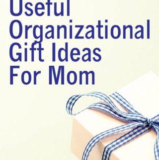 10 Useful Organizational Gift Ideas For Mom