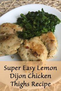 Super Easy Lemon Dijon Chicken Thighs Recipe
