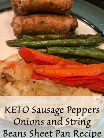 KETO Sausage Peppers Onions and String Beans Sheet Pan Recipe