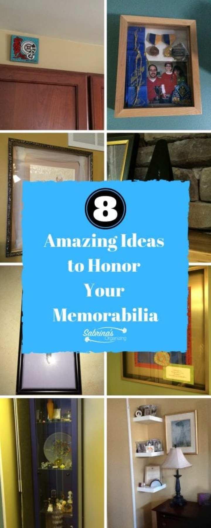 8 Amazing Ideas to Honor Your Memoriabilia