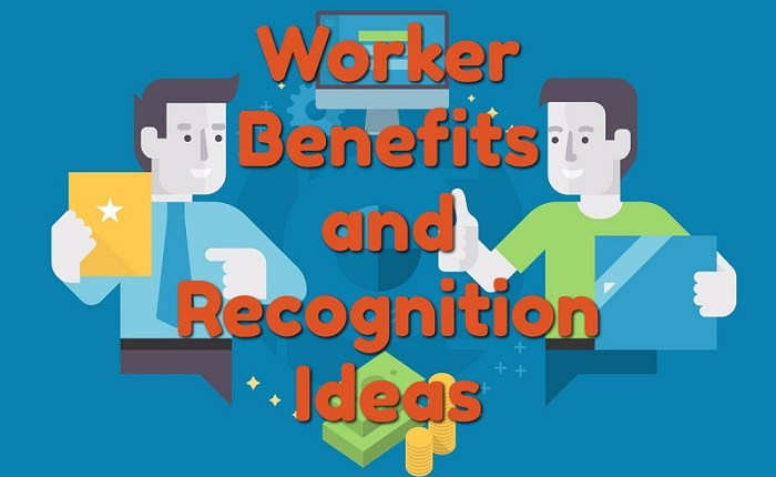 6 Worker Benefits and Recognition Ideas to Boost Business