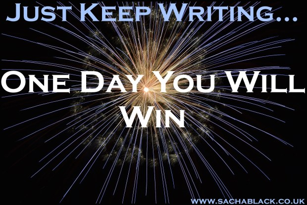 Just Keep Writing, One Day You Will Win