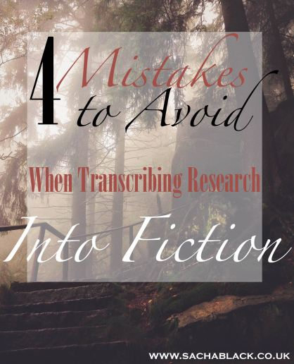 4 Mistake To Avoid When Transcribing Research Into Fiction.jpeg