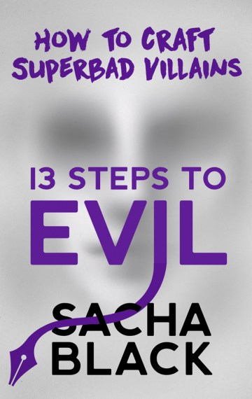 13 Steps To Evil – How To Craft A Superbad Villain