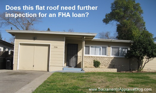 flat roof inspection for an fha loan - by Sacramento Appraisal Blog