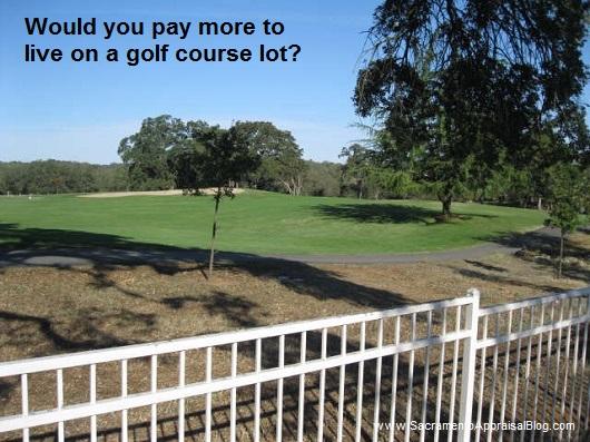 golf course location - by Sacramento Appraisal Blog