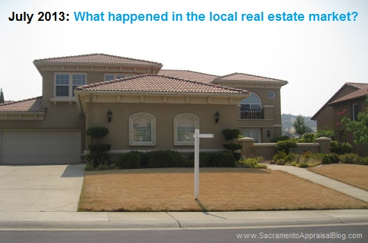 July 2013 real estate market in Sacramento - by Sacramento Appraisal Blog